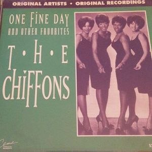 "The Chiffons "" One Fine Day"""